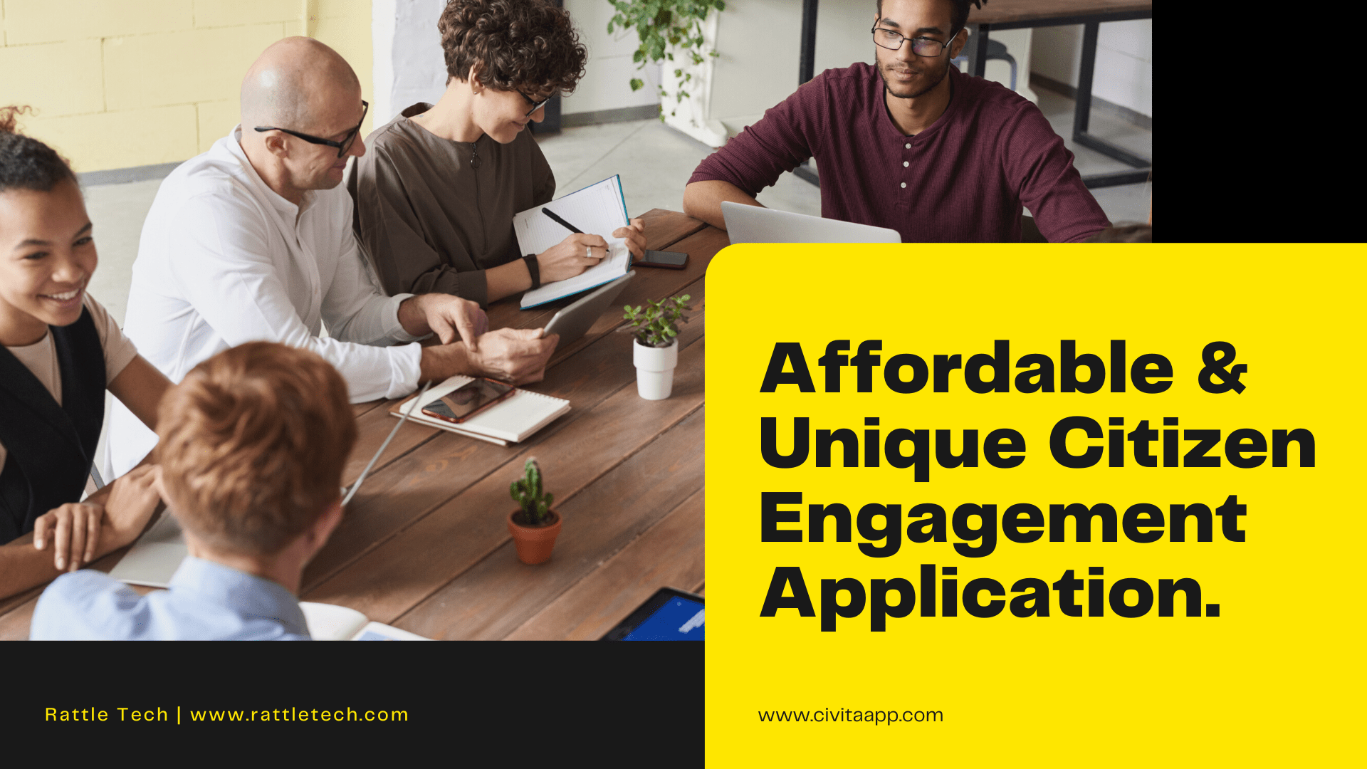 Affordable & Unique Citizen Engagement Application
