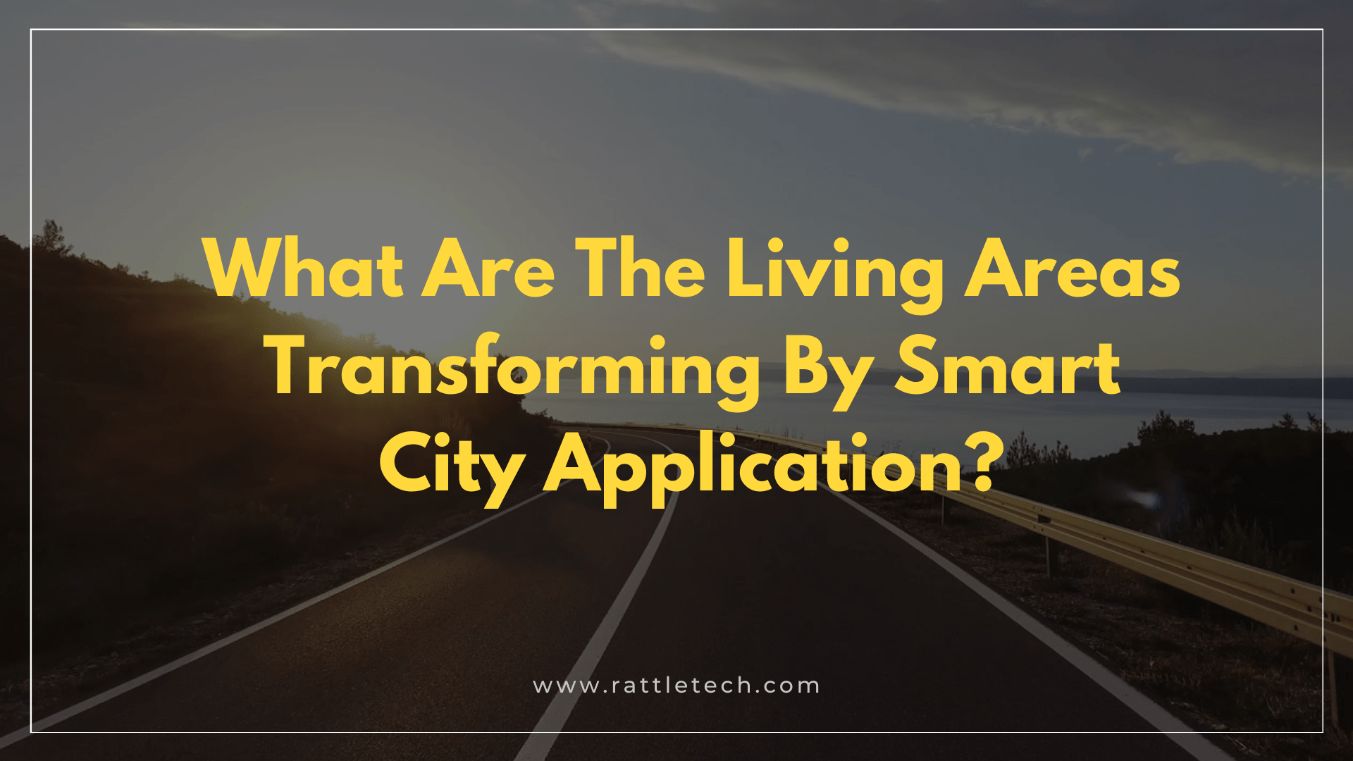 What Are The Living Areas Transforming By Smart City Application
